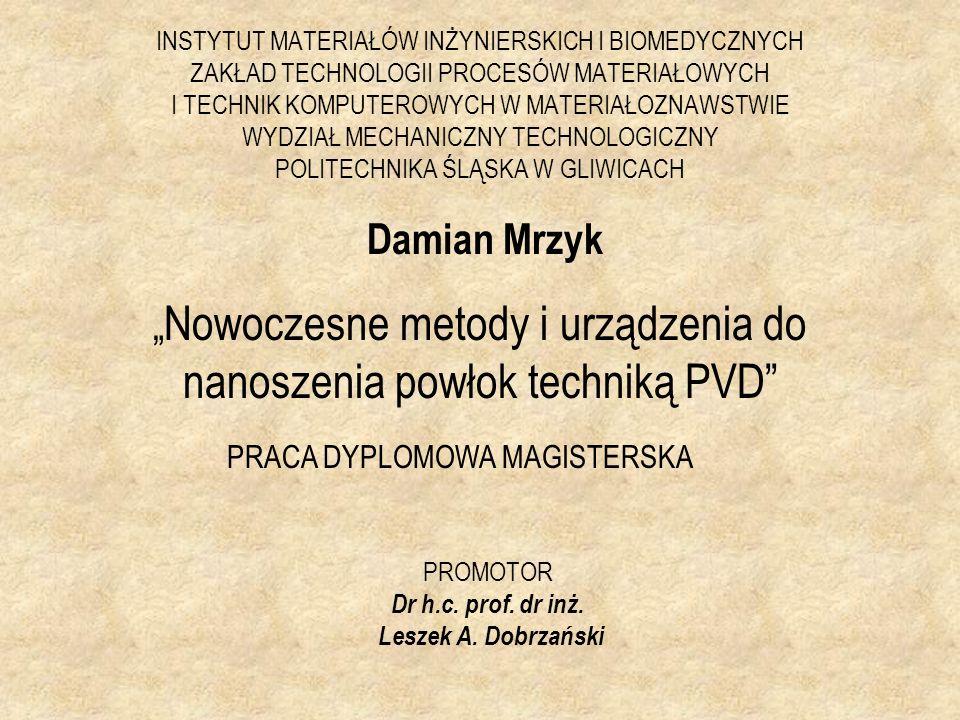 Przemysłowe systemy PVD cd.