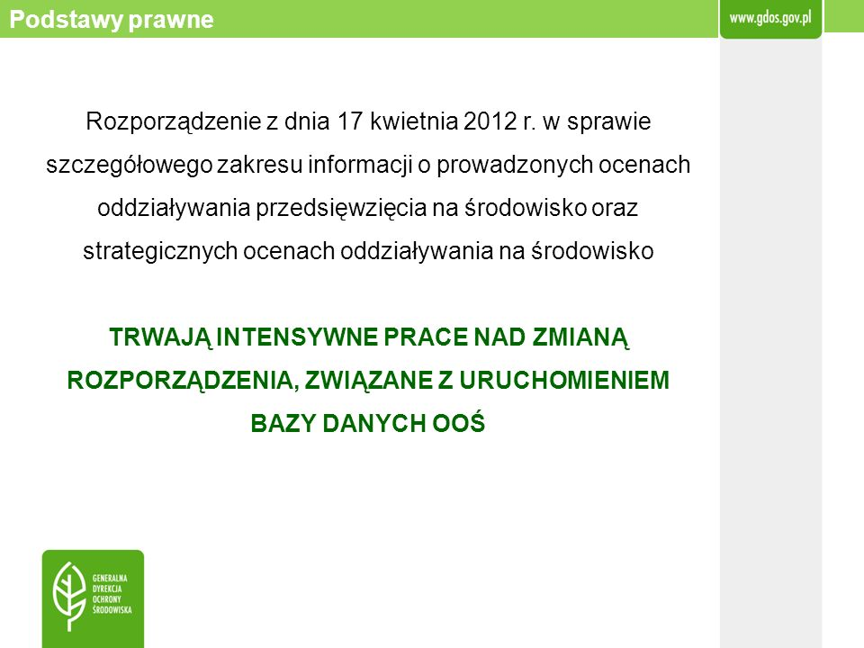 Rozporządzenie z dnia 17 kwietnia 2012 r. w sprawie szczegółowego zakresu informacji o prowadzonych ocenach oddziaływania przedsięwzięcia na środowisk