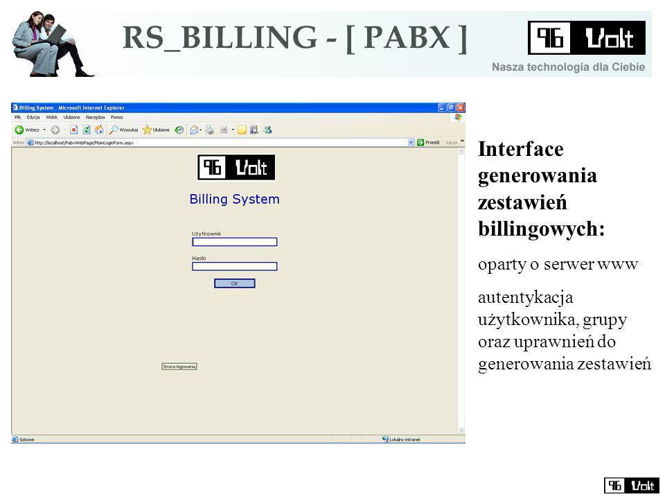 Interface generowania zestawień billingowych: oparty o serwer www autentykacja użytkownika, grupy oraz uprawnień do generowania zestawień