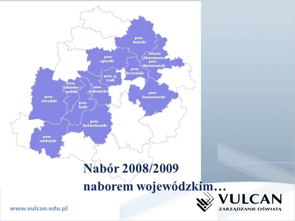 Nabór 2008/2009 naborem wojewódzkim…