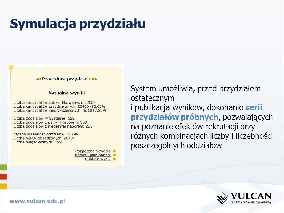 Symulacja przydziału System umożliwia, przed przydziałem ostatecznym i publikacją wyników, dokonanie serii przydziałów próbnych, pozwalających na pozn