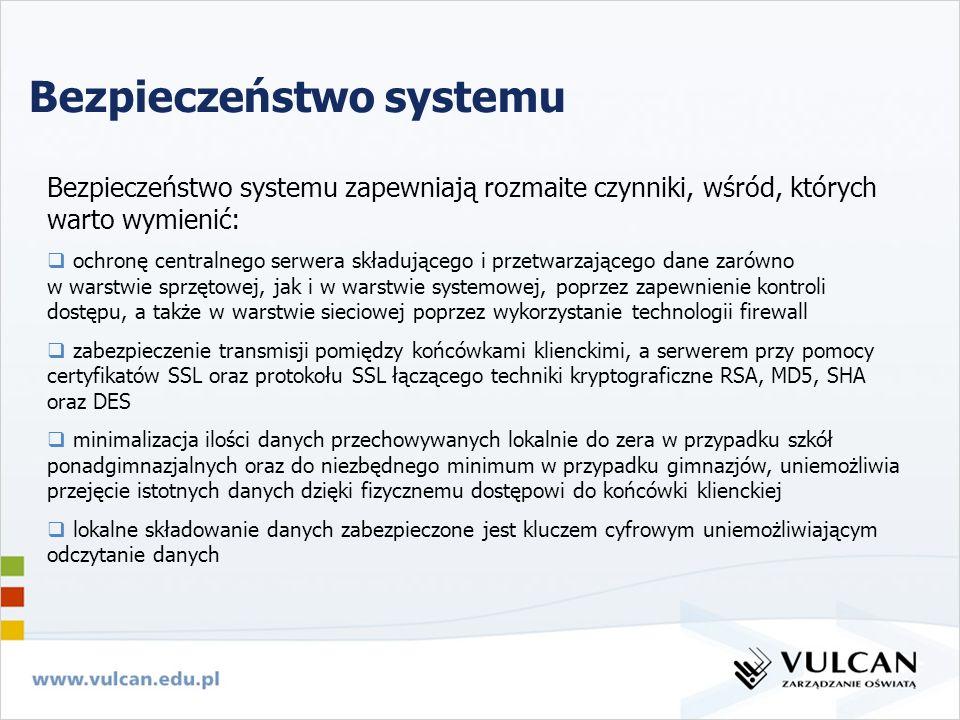 Bezpieczeństwo systemu Bezpieczeństwo systemu zapewniają rozmaite czynniki, wśród, których warto wymienić: ochronę centralnego serwera składującego i
