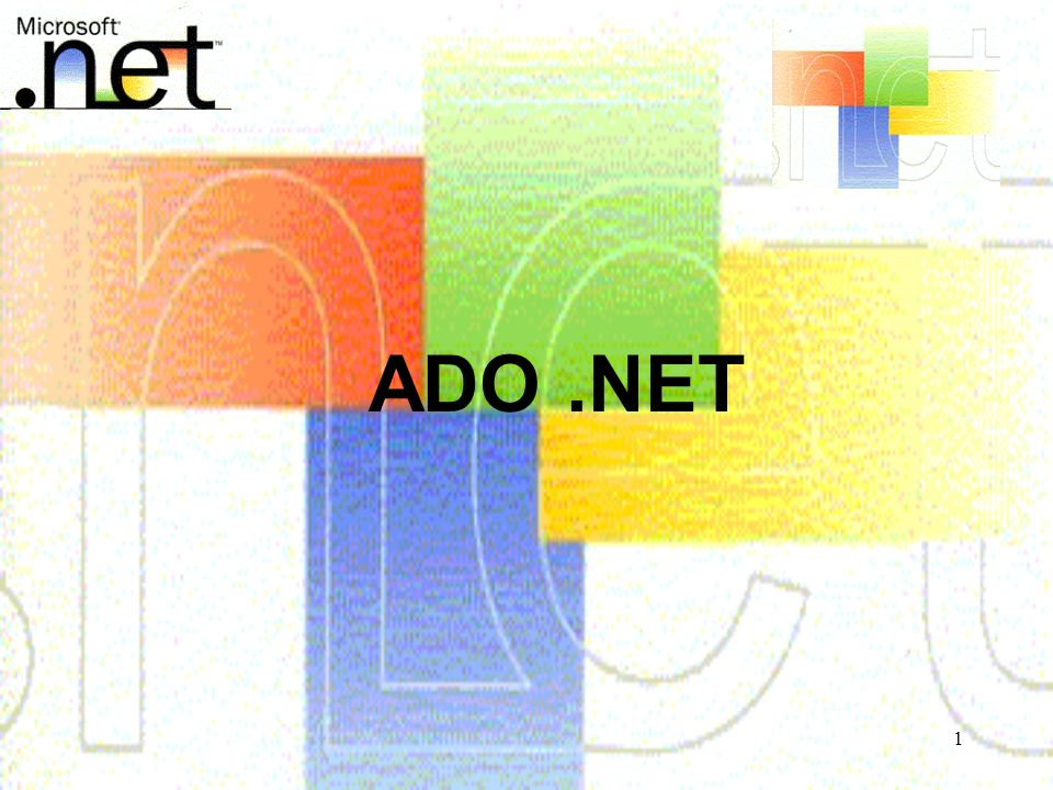 1 ADO.NET