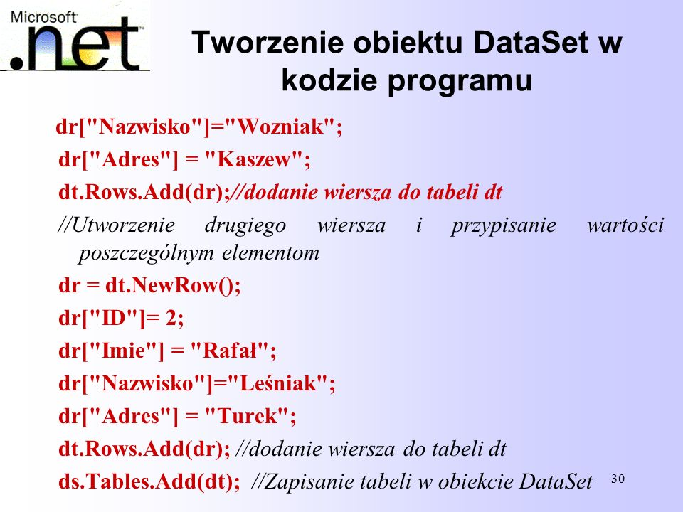 30 Tworzenie obiektu DataSet w kodzie programu dr[