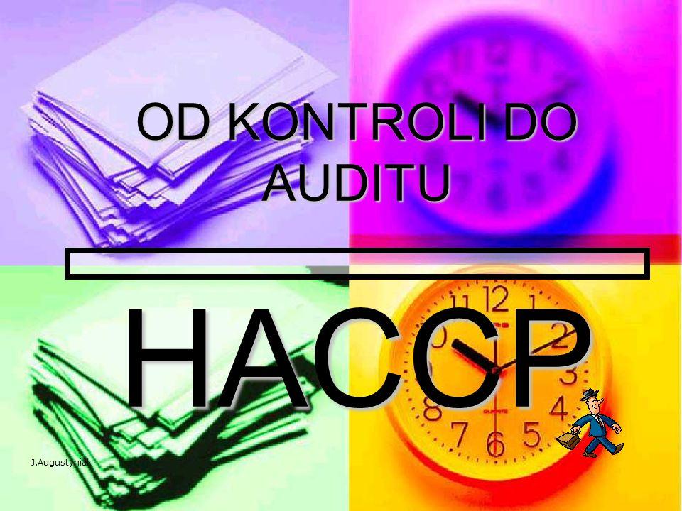 OD KONTROLI DO AUDITU HACCP J.Augustyniak