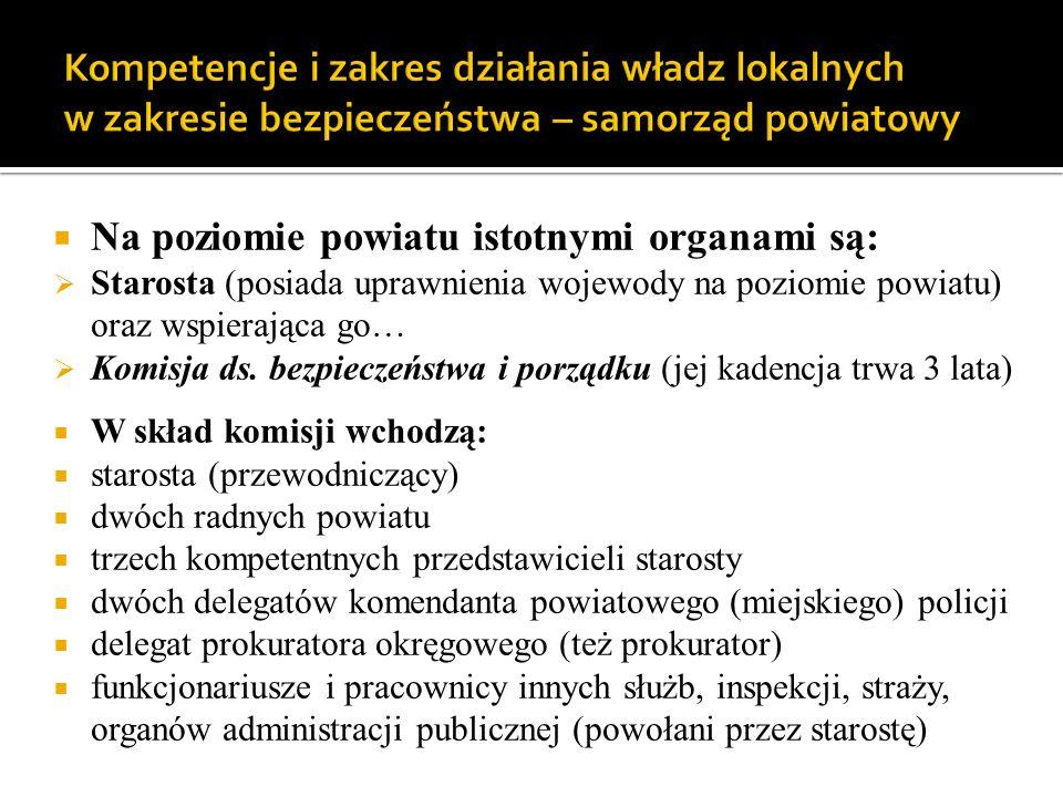 Starosta i prezydent miasta na prawach powiatu (jak Rzeszów, Krosno, Tarnobrzeg i Przemyśl) czy graniczącego z powiatem mogą utworzyć wspólną komisję ds.