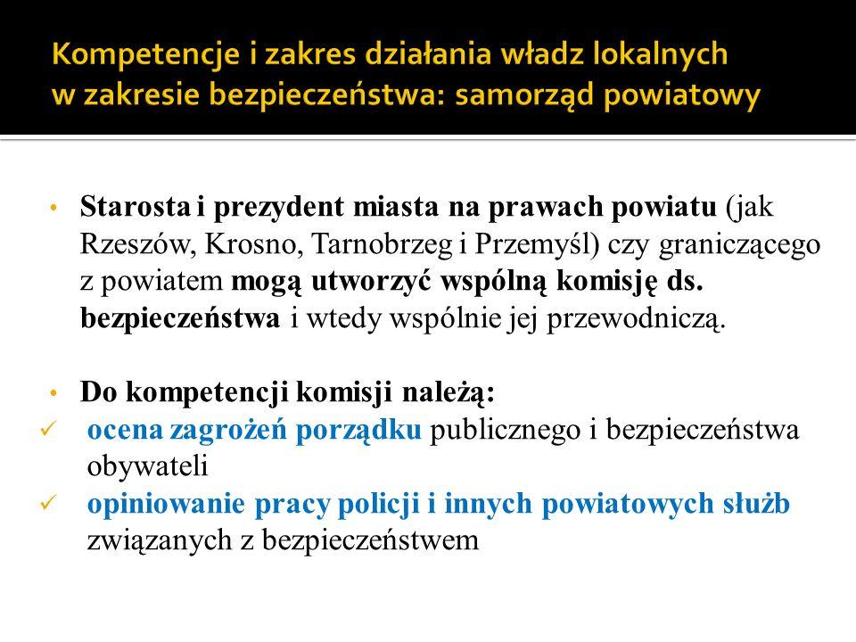przygotowanie projektu powiatowego programu zapobiegania przestępczości oraz porządku publicznego i bezpieczeństwa obywateli - możliwa jest tu współpraca z samorządami gmin, związkami wyznaniowymi, stowarzyszeniami, fundacjami itp.; - starosta, czyli przewodniczący komisji, w celu wykonania jej zadań może żądać od policji i innych służb (np.