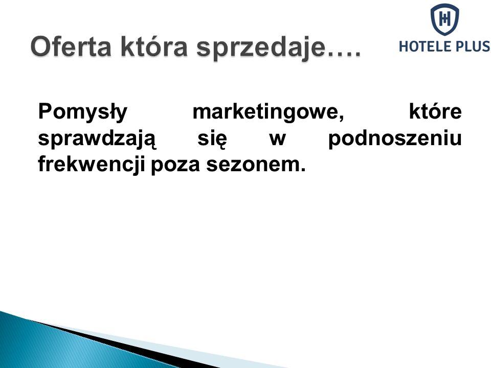 Pomysły marketingowe, które sprawdzają się w podnoszeniu frekwencji poza sezonem.