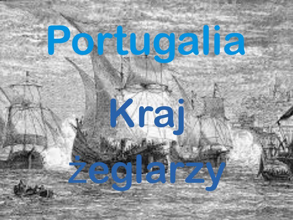 Portugalia Kraj ż eglarzy