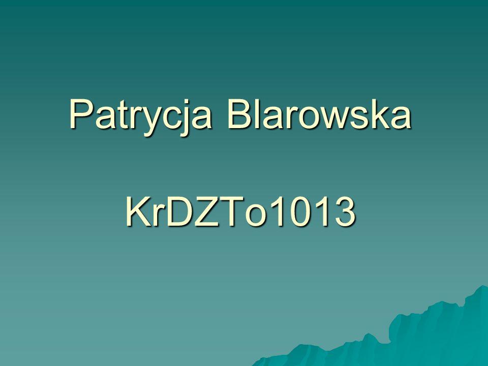 Patrycja Blarowska KrDZTo1013