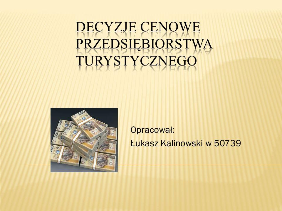 Opracował: Łukasz Kalinowski w 50739