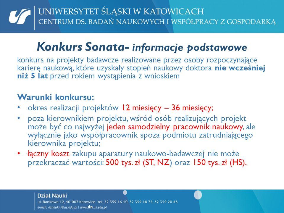 Konkurs Sonata- informacje podstawowe konkurs na projekty badawcze realizowane przez osoby rozpoczynające karierę naukową, które uzyskały stopień nauk