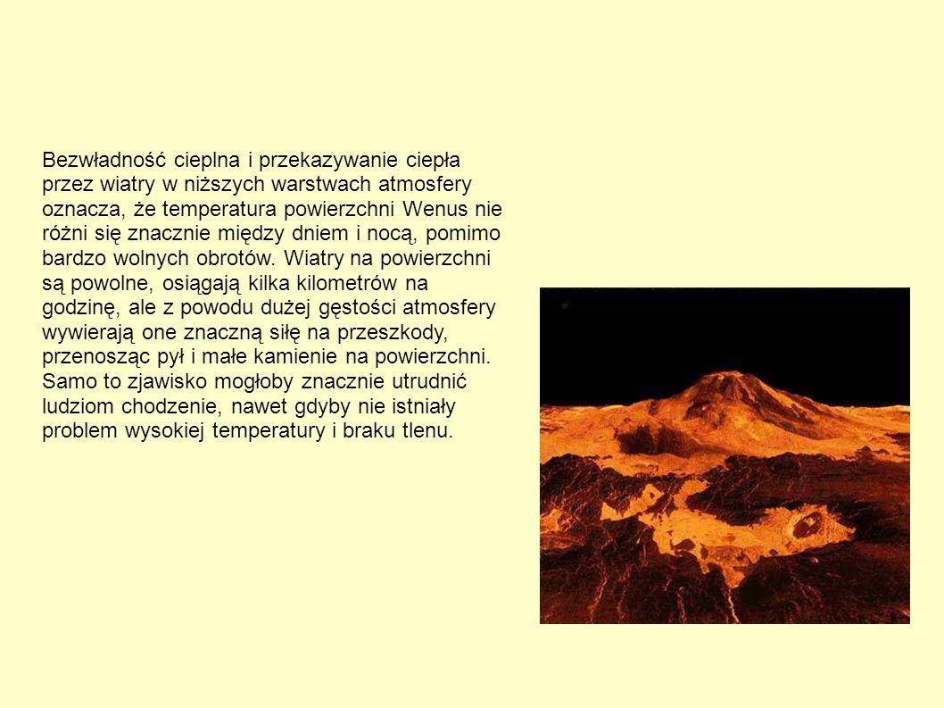 Bezwładność cieplna i przekazywanie ciepła przez wiatry w niższych warstwach atmosfery oznacza, że temperatura powierzchni Wenus nie różni się znaczni