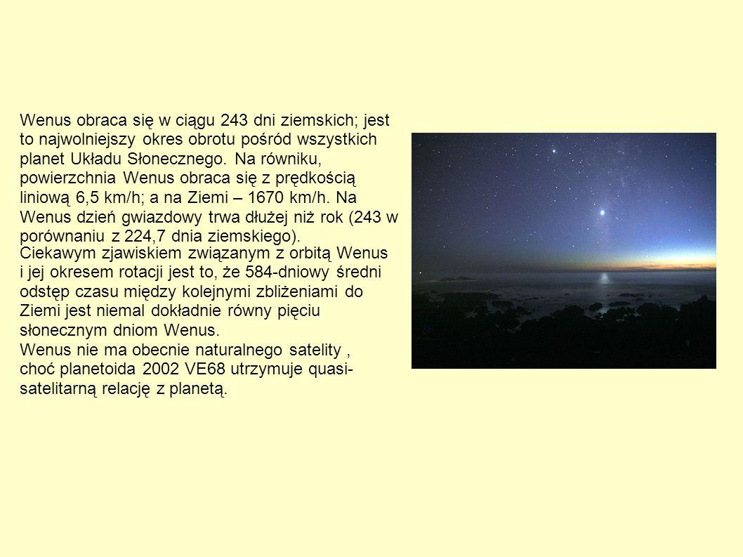 Wenus obraca się w ciągu 243 dni ziemskich; jest to najwolniejszy okres obrotu pośród wszystkich planet Układu Słonecznego. Na równiku, powierzchnia W