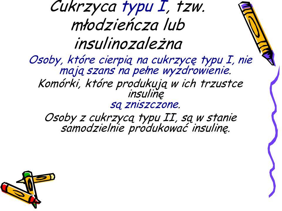 Cukrzyca typu I, tzw.