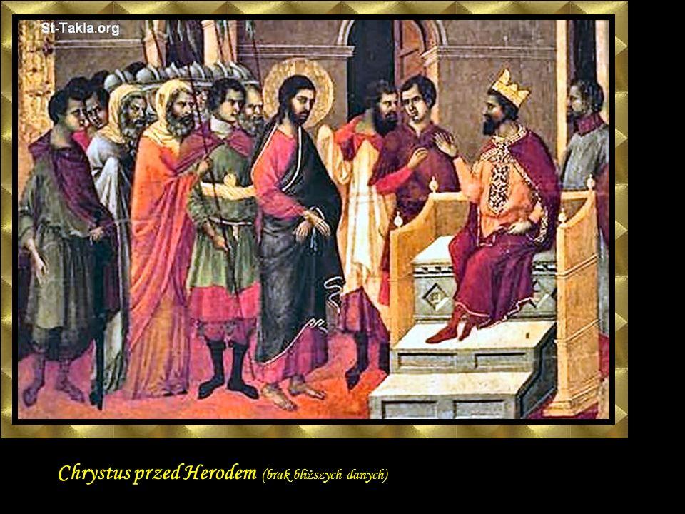 Chrystus przed Piłatem ( brak bliższych danych)