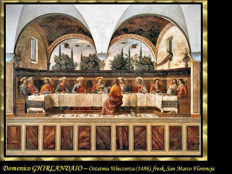 Domenico GHIRLANDAIO – Ostatnia Wieczerza (1486), fresk, San Marco Florencja