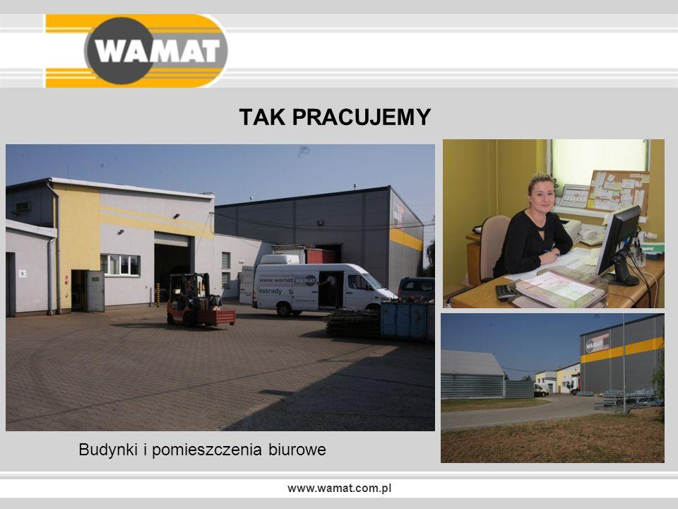 www.wamat.com.pl TAK PRACUJEMY Hale produkcyjno - montażowe