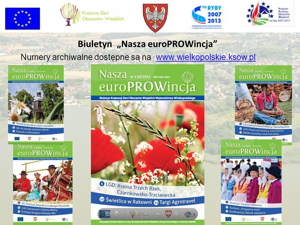 Biuletyn Nasza euroPROWincja Numery archiwalne dostępne są na www.wielkopolskie.ksow.plwww.wielkopolskie.ksow.pl