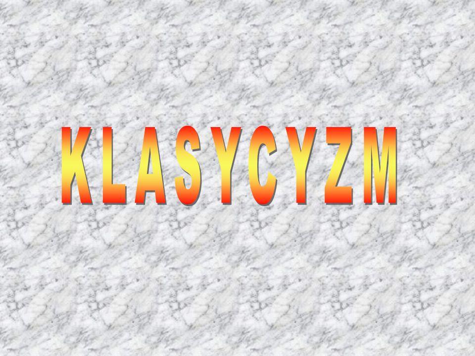 Wyjaśnienie nazwy: Nazwa klasycyzm pochodzi od łacińskiego classicus - pierwszej klasy, wzorowy, doskonały.