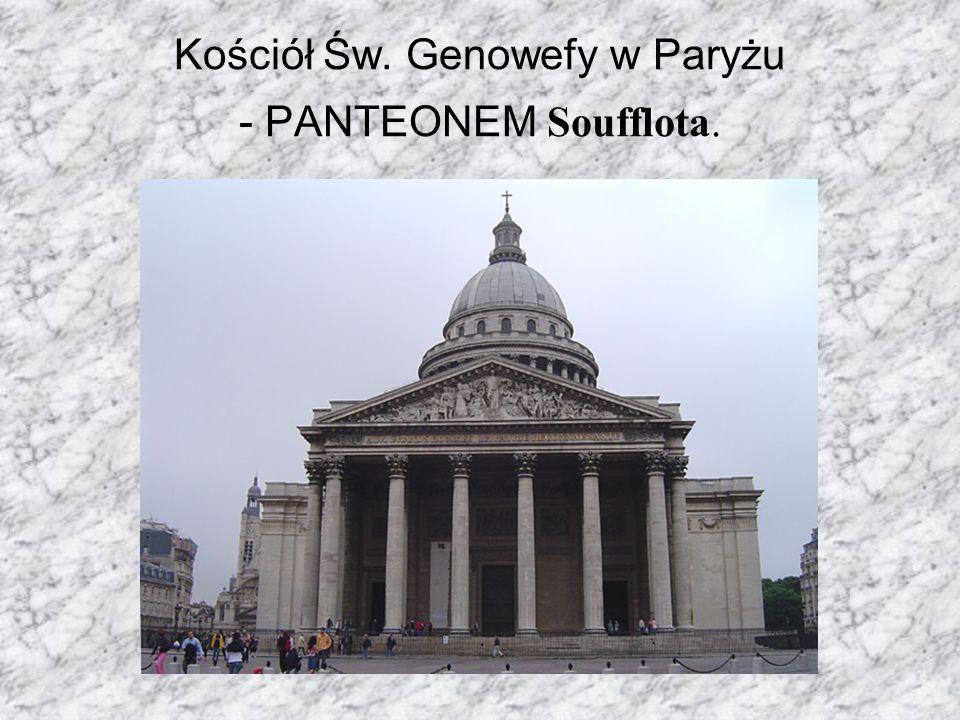 Kościół Św. Genowefy w Paryżu - PANTEONEM Soufflota.