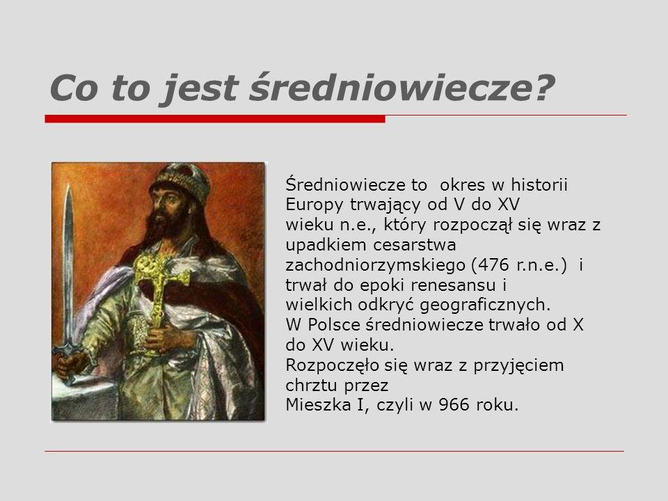 Co to jest średniowiecze? Średniowiecze to okres w historii Europy trwający od V do XV wieku n.e., który rozpoczął się wraz z upadkiem cesarstwa zacho