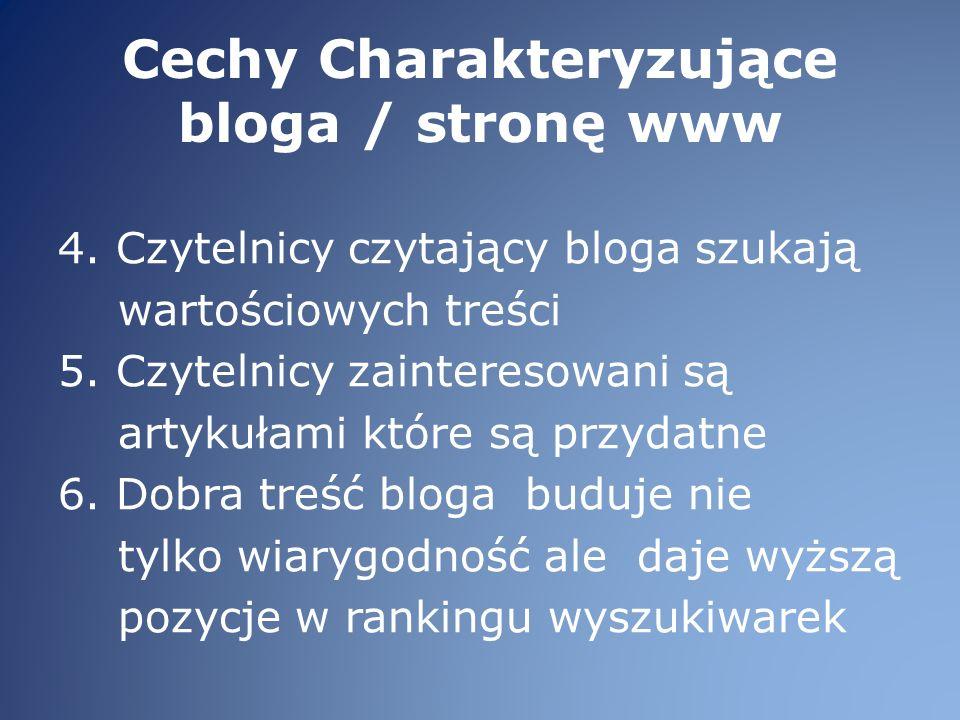 Cechy Charakteryzujące bloga / stronę www 4.
