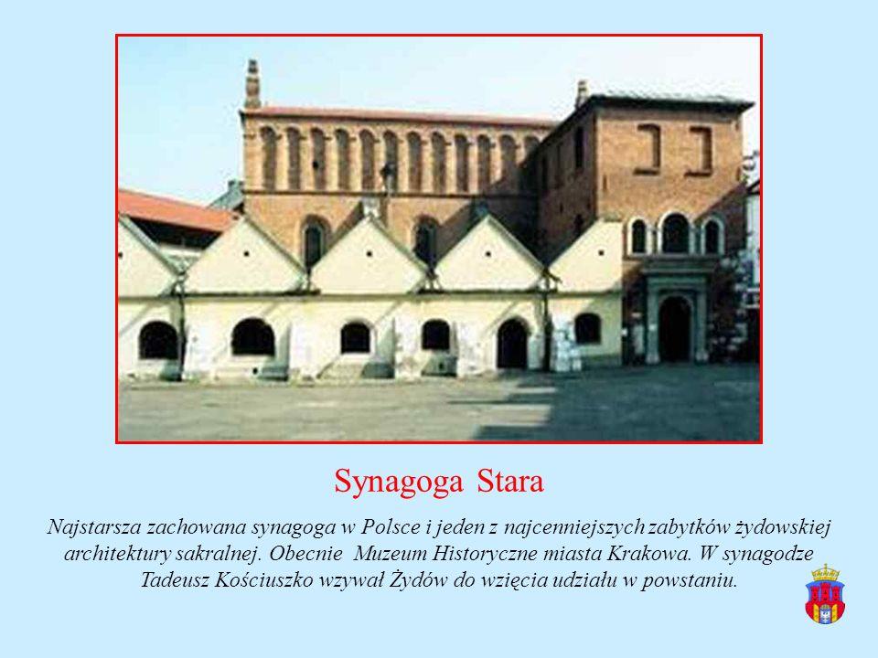 Synagoga Stara Najstarsza zachowana synagoga w Polsce i jeden z najcenniejszych zabytków żydowskiej architektury sakralnej. Obecnie Muzeum Historyczne