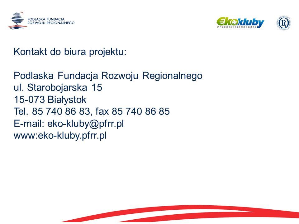 Kontakt do biura projektu: Podlaska Fundacja Rozwoju Regionalnego ul.