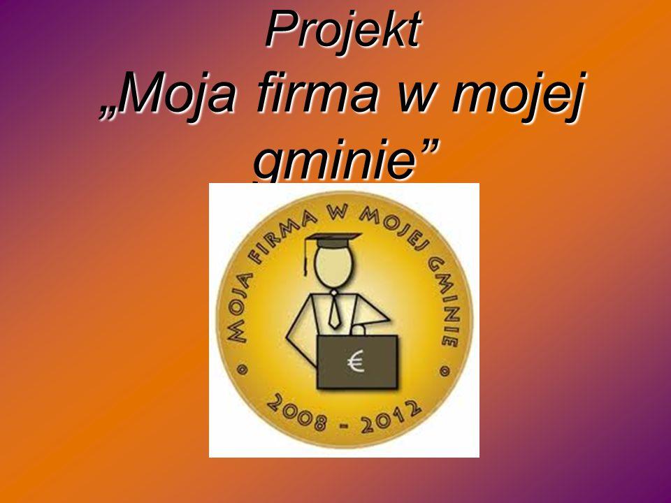 Projekt Moja firma w mojej gminie