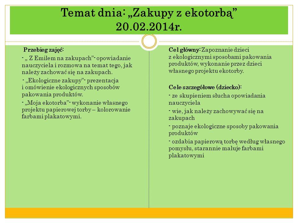 Temat dnia: Zakupy z ekotorbą 20.02.2014r.