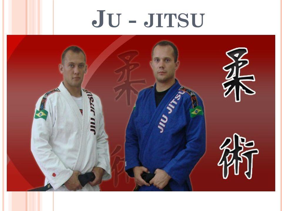 J U - JITSU