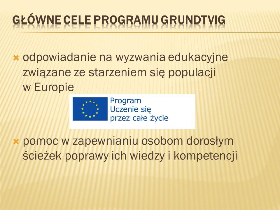 odpowiadanie na wyzwania edukacyjne związane ze starzeniem się populacji w Europie pomoc w zapewnianiu osobom dorosłym ścieżek poprawy ich wiedzy i kompetencji