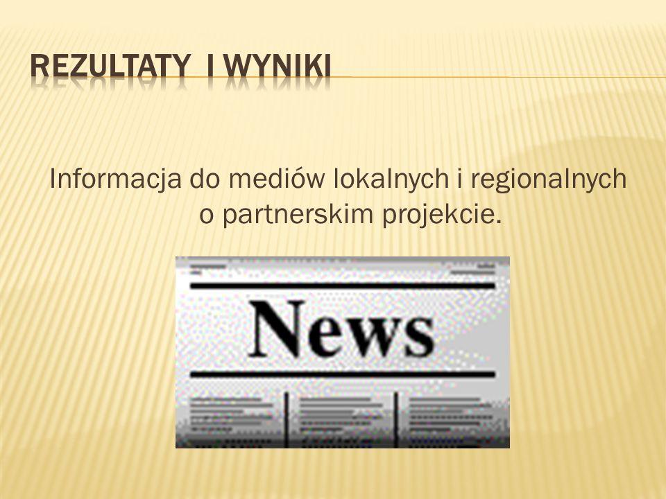Informacja do mediów lokalnych i regionalnych o partnerskim projekcie.