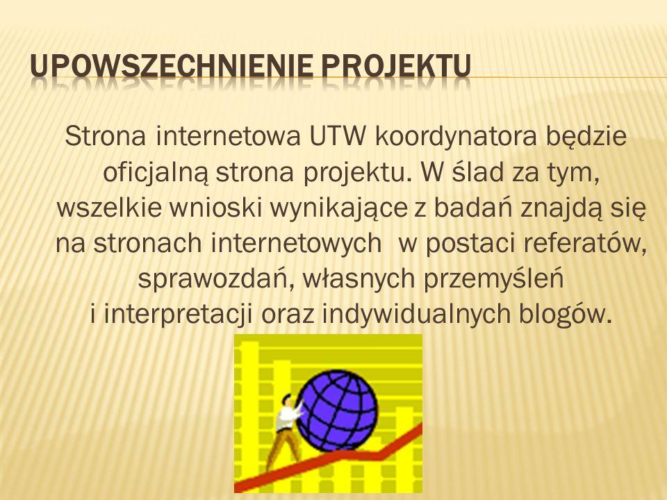 Strona internetowa UTW koordynatora będzie oficjalną strona projektu.