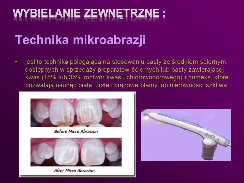 Technika mikroabrazji jest to technika polegająca na stosowaniu pasty ze środkiem ściernym, dostępnych w sprzedaży preparatów ściernych lub pasty zawi