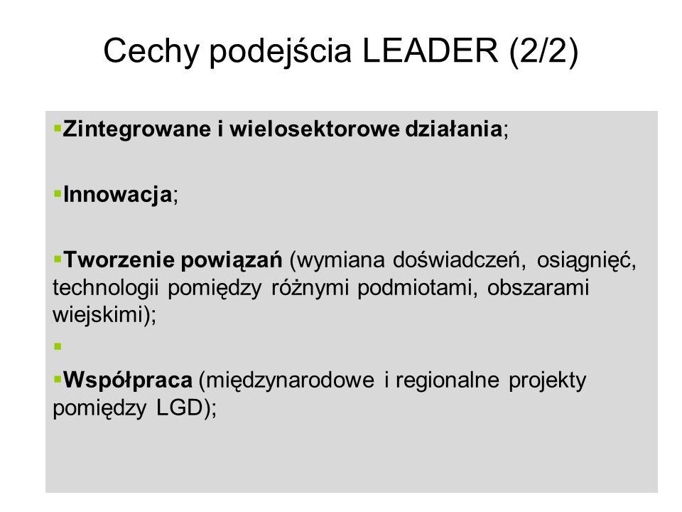 17 Cechy podejścia LEADER (2/2) Zintegrowane i wielosektorowe działania; Innowacja; Tworzenie powiązań (wymiana doświadczeń, osiągnięć, technologii pomiędzy różnymi podmiotami, obszarami wiejskimi); Współpraca (międzynarodowe i regionalne projekty pomiędzy LGD);
