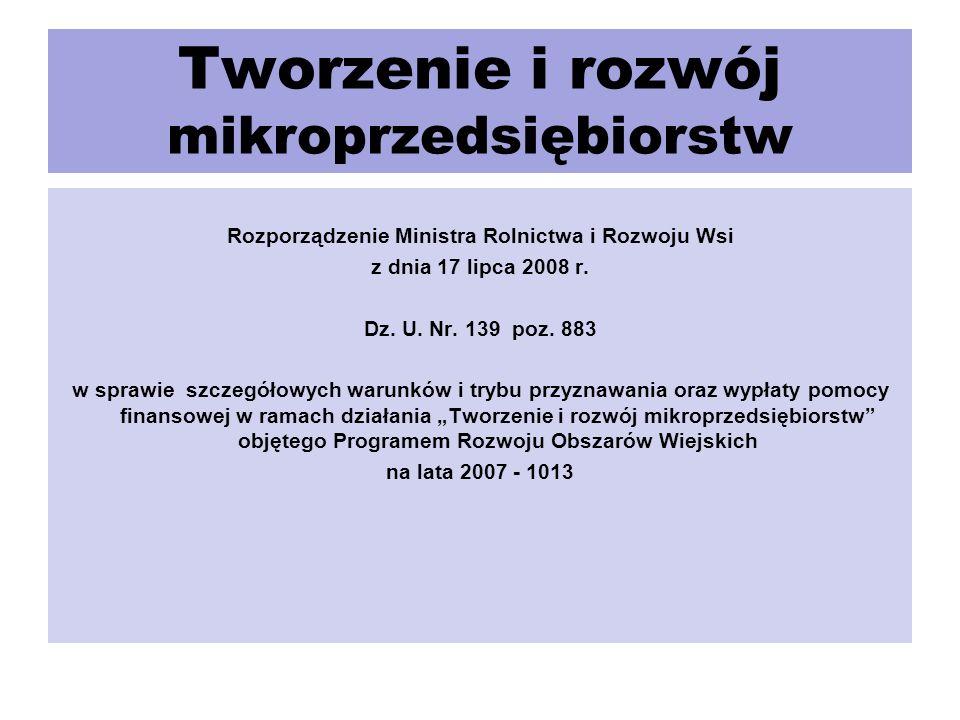 Tworzenie i rozwój mikroprzedsiębiorstw Rozporządzenie Ministra Rolnictwa i Rozwoju Wsi z dnia 17 lipca 2008 r.