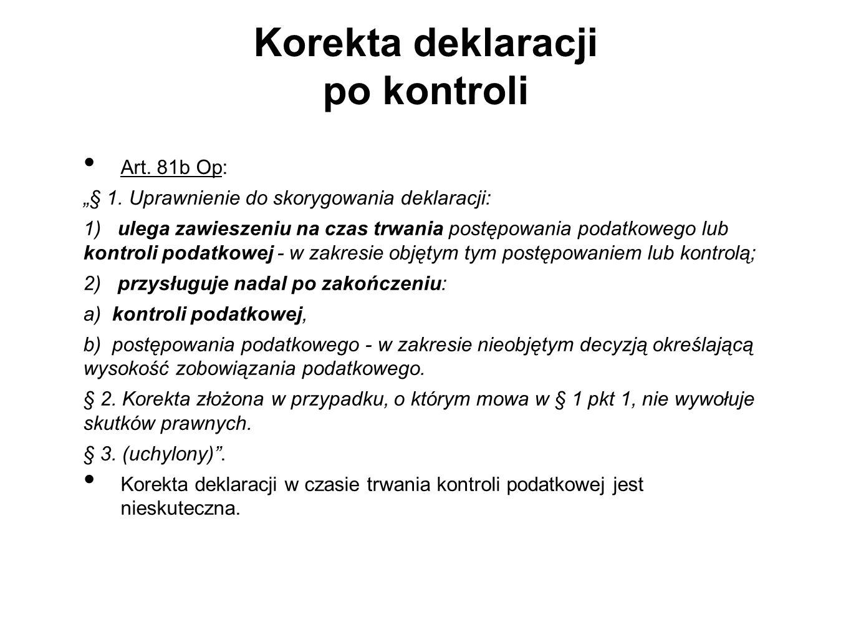 Korekta deklaracji po kontroli Art.81b Op: § 1.