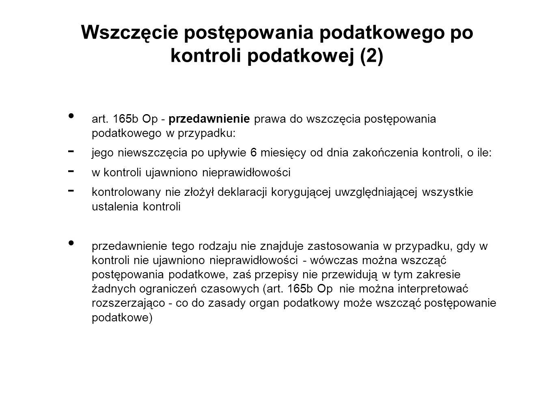 Wszczęcie postępowania podatkowego po kontroli podatkowej (2) art.