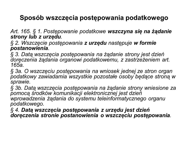 Sposób wszczęcia postępowania podatkowego Art.165.