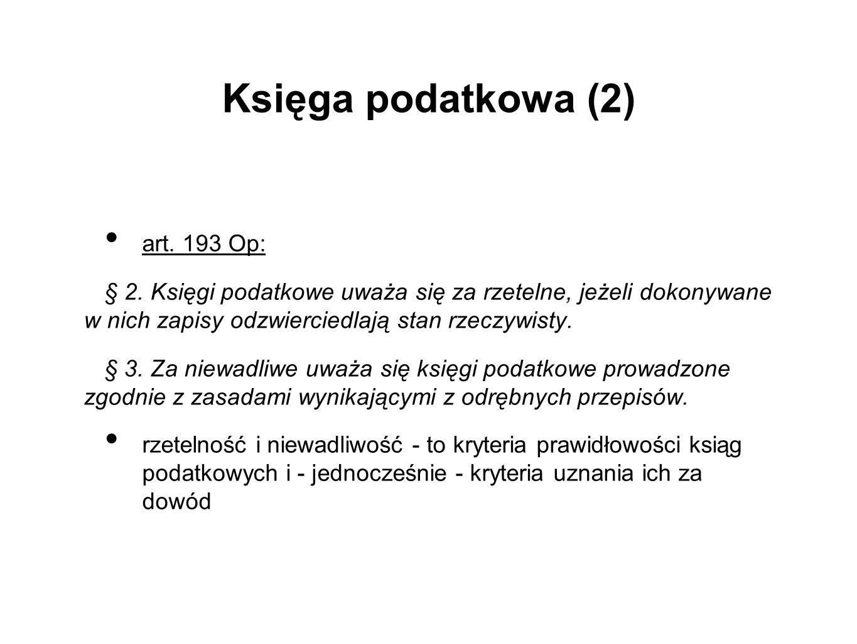 Księga podatkowa (2) art.193 Op: § 2.