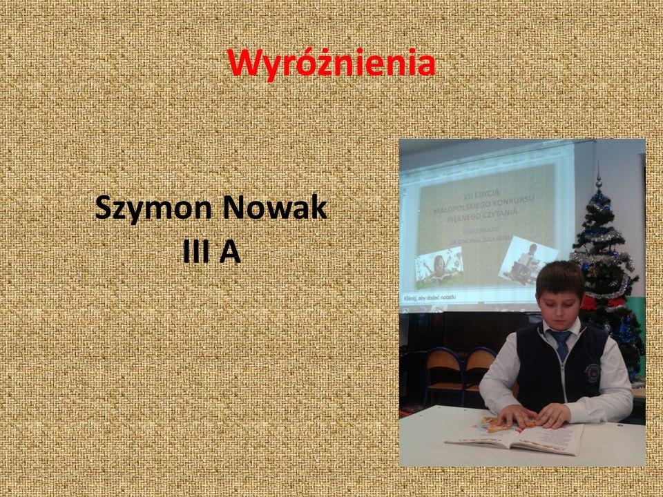 Wyróżnienia Szymon Nowak III A