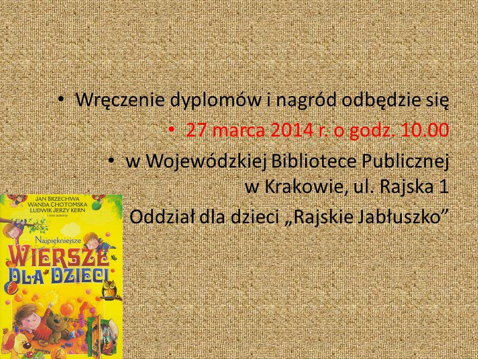 Wręczenie dyplomów i nagród odbędzie się 27 marca 2014 r.
