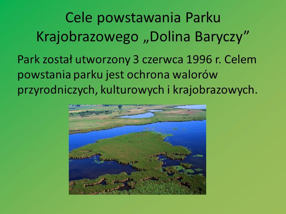 Cele powstawania Parku Krajobrazowego Dolina Baryczy Park został utworzony 3 czerwca 1996 r. Celem powstania parku jest ochrona walorów przyrodniczych