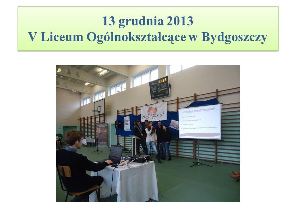 13 grudnia 2013 V Liceum Ogólnokształcące w Bydgoszczy