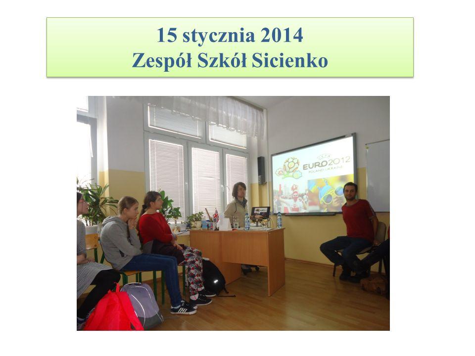 15 stycznia 2014 Zespół Szkół Sicienko