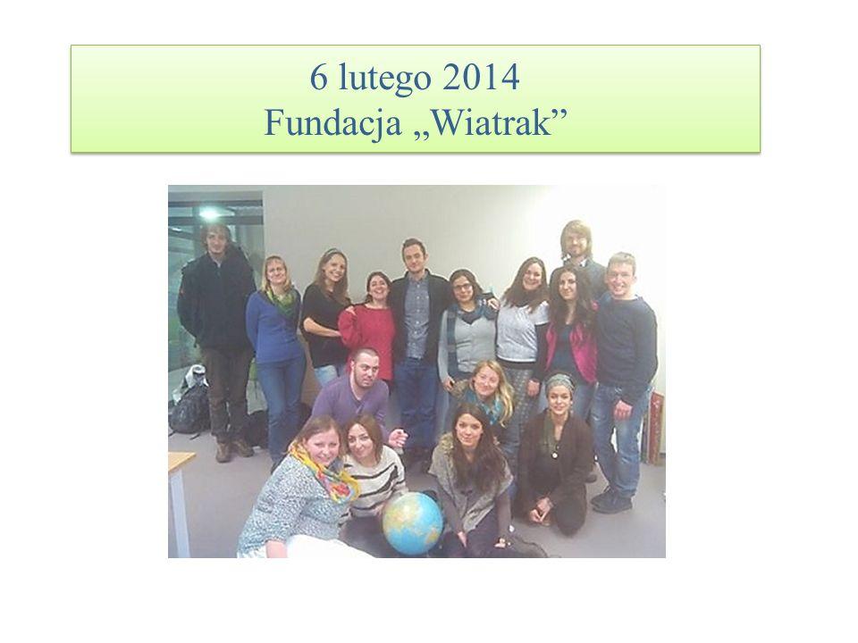 6 lutego 2014 Fundacja Wiatrak
