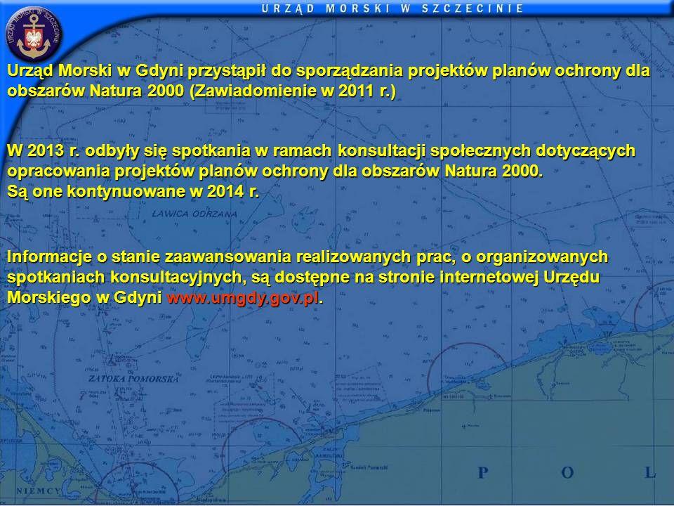 Urząd Morski w Gdyni przystąpił do sporządzania projektów planów ochrony dla obszarów Natura 2000 (Zawiadomienie w 2011 r.) W 2013 r. odbyły się spotk