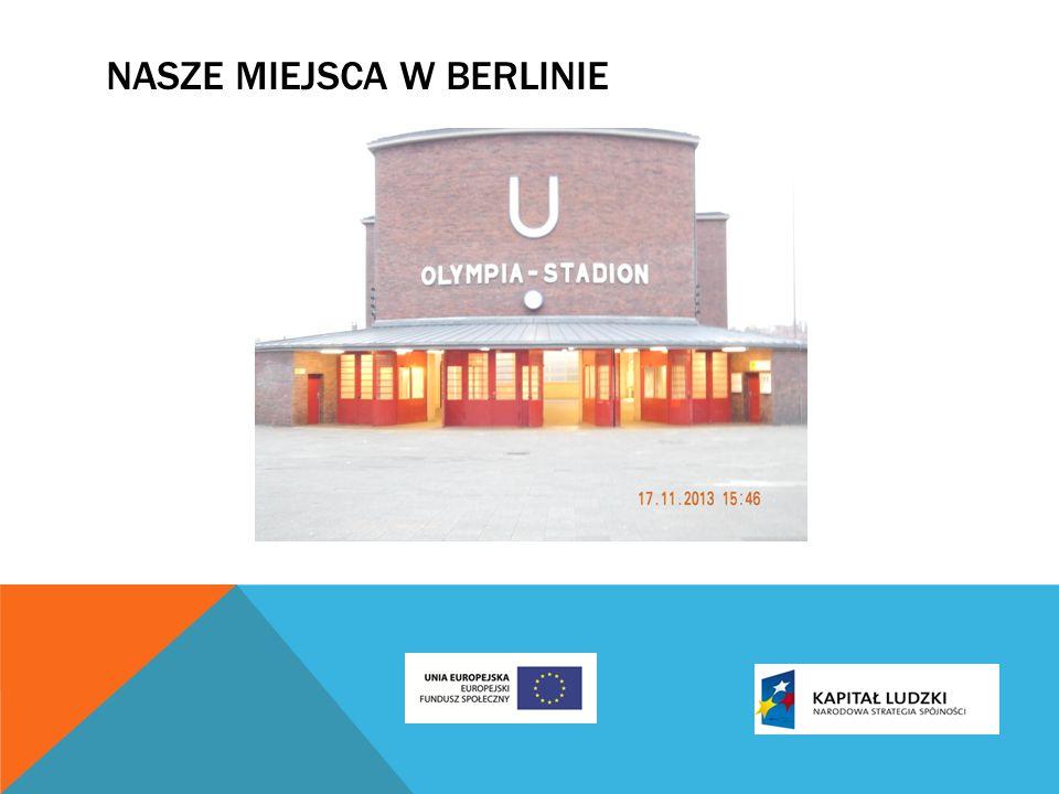 NASZE MIEJSCA W BERLINIE